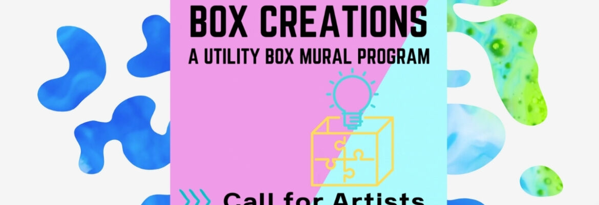 Artists Wanted to Help Spread Messages of Hope & Unity in the Convoy District